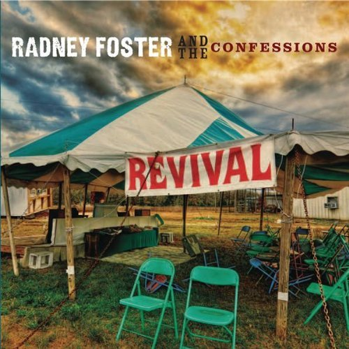Radney Foster And The Confessions 1007