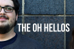 THE OH HELLOS 1002