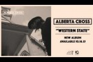 Alberta Cross - Western State (Official Audio)