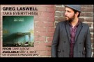 "Greg Laswell ""Take Everything"""