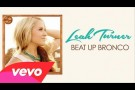 Leah Turner - Beat Up Bronco (Audio)