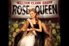 Rose Queen-William Clark Green
