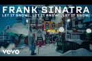 Frank Sinatra - Let It Snow! Let It Snow! Let It Snow! (Official Music Video)