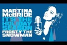 Martina McBride - Frosty The Snowman (Official Audio)