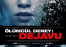 Ölümcül Deney: DeJaVu - Tell Me How I Die