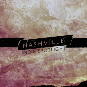 Secret - NASHVILLE INDIE SPOTLIGHT 2015