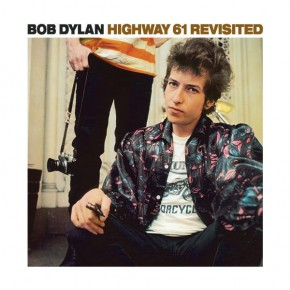 Like A Rolling Stone - HIGHWAY 61 REVISITED