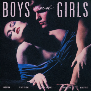 Slave To Love - BOYS AND GIRLS