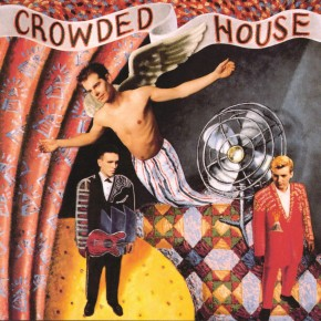 Dont Dream Its Over - CROWDED HOUSE