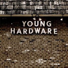 You Heard What You Wanted - YOUNG HARDWARE - EP