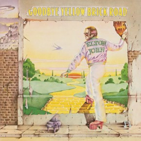 Saturday Nights Alright (for Fighting) - GOODBYE YELLOW BRICK ROAD