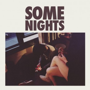 Some Nights - SOME NIGHTS