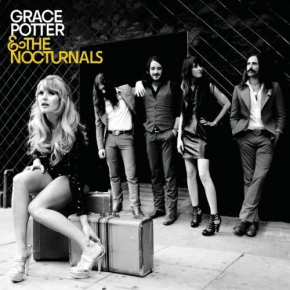 Things I Never Needed - GRACE POTTER AND THE NOCTURNALS