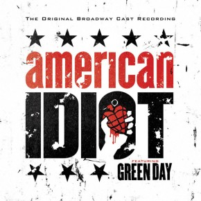 When Its Time - AMERICAN IDIOT: THE ORIGINAL BROADWAY CAST RECORDING