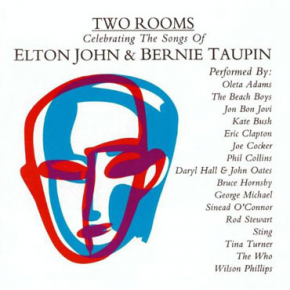 Your Song - TWO ROOMS: CELEBRATING THE SONGS OF ELTON JOHN & BERNIE TAUPIN