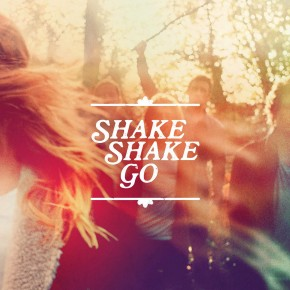 Take Me To The Sea - SHAKE SHAKE GO - EP