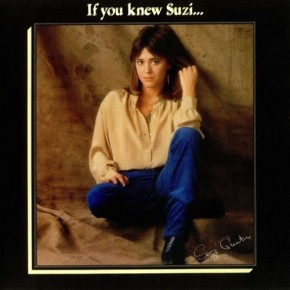 If You Cant Give Me Love - IF YOU KNEW SUZI...