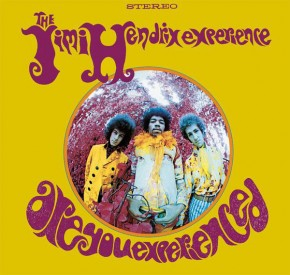 Hey Joe - ARE YOU EXPERIENCED