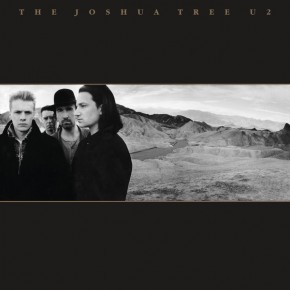 Where The Streets Have No Name - THE JOSHUA TREE