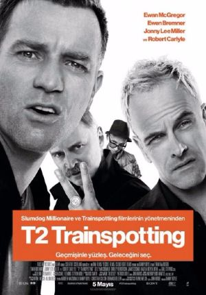 T2: Trainspotting - T2: Trainspotting 2