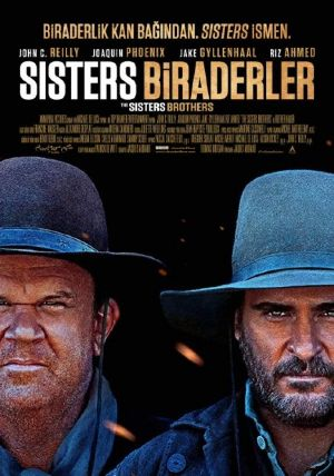Sisters Biraderler - The Sisters Brothers